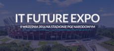 IV Targi IT Future Expo - rozwijaj firmę dzięki nowym technologiom!